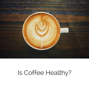 fromblogcoffeehealthy.png